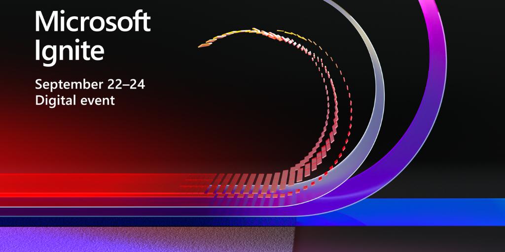 Join us for Microsoft Ignite – Digital Experience September 2020