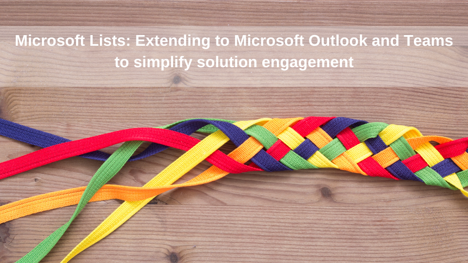 Integrating Microsoft Lists with Microsoft Outlook, Office, and Teams