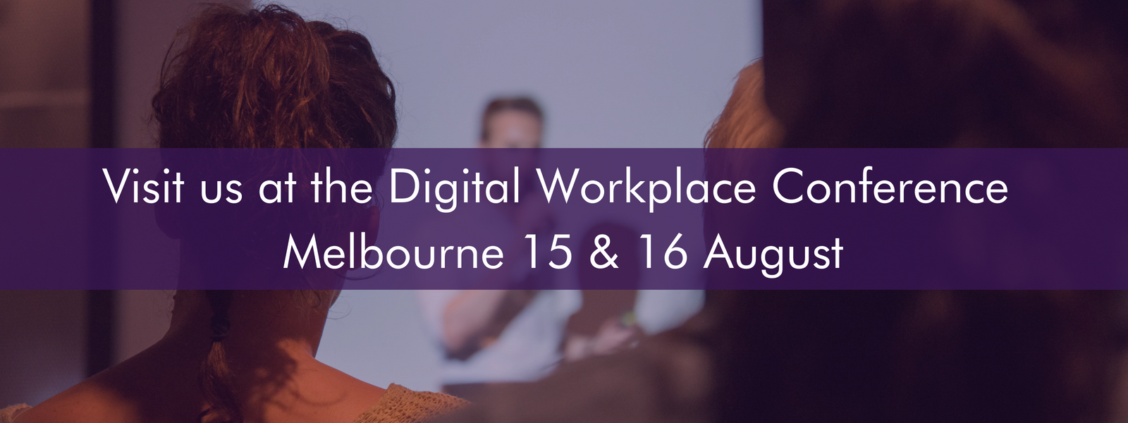 Top 5 Reasons to visit us at The Digital Workplace Conference Australia