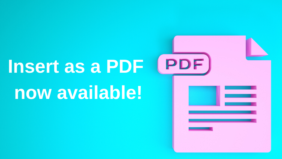 Insert as a PDF Capability now with OnePlaceMail